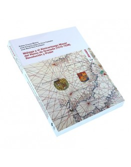 Málaga y el Almirantazgo Mayor del reino de Granada (1510-1538). Revolución y Poder