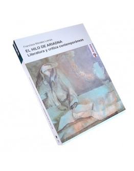 El hilo de Ariadna. Literatura y crítica contemporáneas