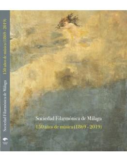 Sociedad Filarmónica de Málaga, 150 años de música