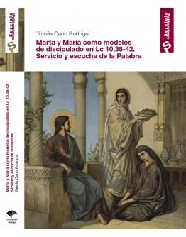 MARTA Y MARIA COMO MODELOS DE DISCIPULADO EN LC. 10,38-42